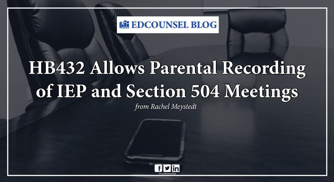 HB432 allows recording of IEP and Section 504 meetings