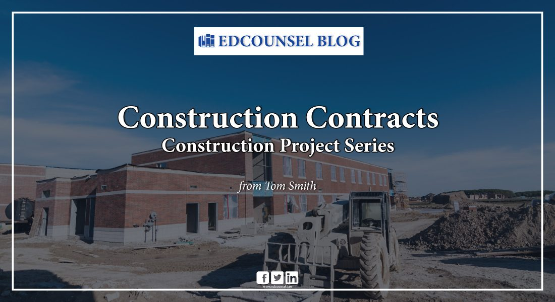 Construction Project Series: Construction Contracts