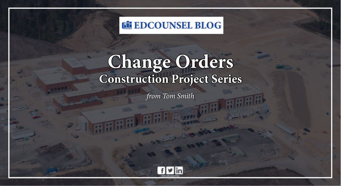 Change Orders Construction Project Series
